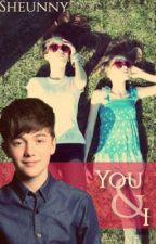 You & I (Greyson Chance fan fiction with a pair of twins) by SheunnyBoo