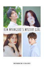 Kim Myungsoo's Mystery girl by Bem2996