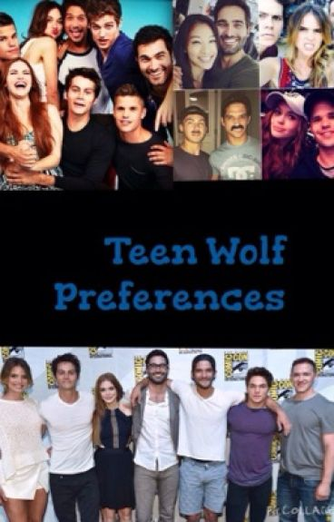 Teen Wolf Preferences(Slow updates )