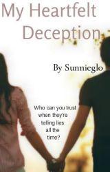 My Heartfelt Deception by sunnieglo