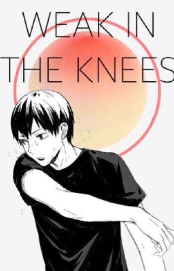 Weak in the Knees [Kageyama Tobio]
