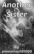 Another Sister (Under the Dome fanfic) by piewoman101500