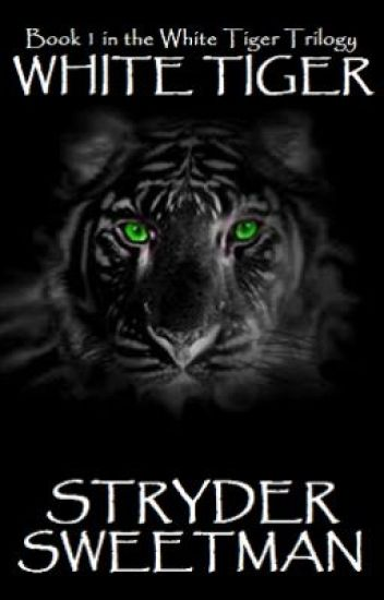 White Tiger (Book 1 in the White Tiger Trilogy)