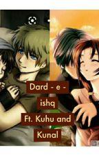 Dard-e-ishq Ft. Kuhu And Kunal  by harsha_sri