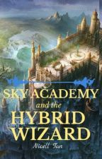 Sky Academy & The Hybird Wizard by nicelljoyaberilla