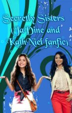Secretly Sisters (JaDine and Kathniel fanfic) by Secret0Keeper