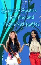 Secretly Sisters (JaDine and Kathniel fanfic) by Secret0Keeper