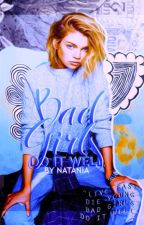 Bad Girls Do it Well by -natxx