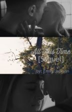 All This Time ➳ Book Two by mysticalwriterx