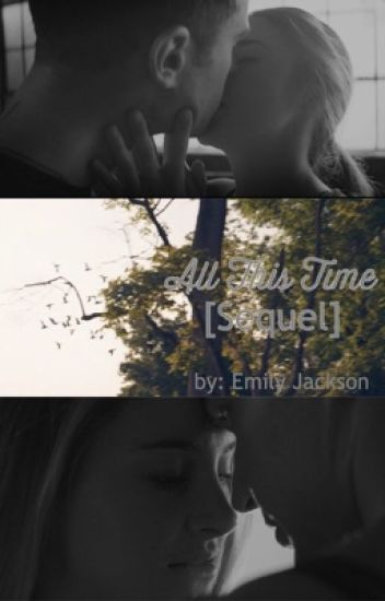 All This Time ➳ Book Two