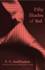Fifty shades of Red by FusedShadow