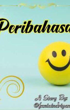 Peribahasa by faniaindriyani27