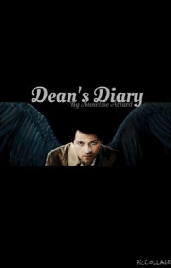 Dean's Diary - (Destiel) (BoyXBoy)