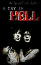 A DAY IN HELL by erlynggit