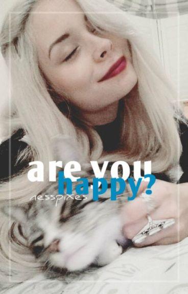 are you happy? ✔ malik