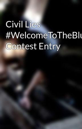 Civil Lies #WelcomeToTheBlumhouse Contest Entry by EliasNixon