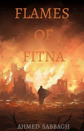 Flames of Fitna (Book 4 of Hanthalah) by houseofwisdom