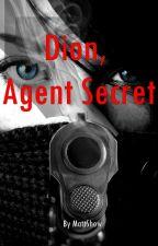 Dion, agent secret by threavens