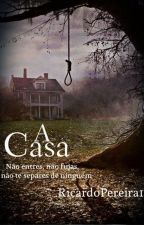 A Casa by RicardoPereira16