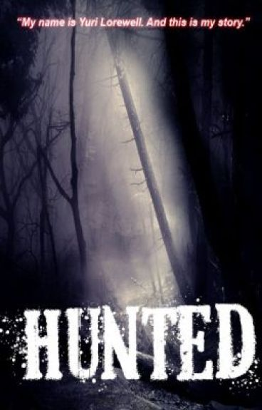 Hunted by midnightzgale