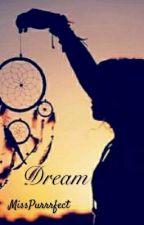 Dream by MissPurrrfect