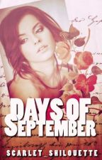 Days of September by Scarlet_Silhouette