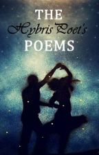 The poems (Wattys 2014) by TheHybrisPoet