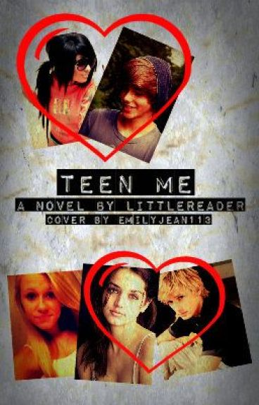 Teen Me by LittleReader