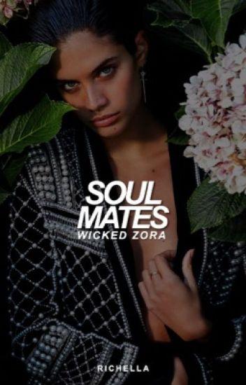 Soulmates: Wicked Zora [NL] ✓
