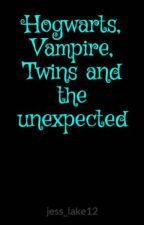 Hogwarts, Vampire, Twins and the unexpected by jess_lake12