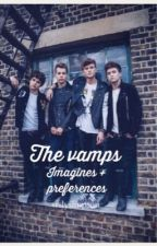 The Vamps Preferences by THEVAMPSFANGIRL1201