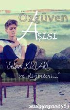 ÖZGÜVEN AŞISI by sessizyazar2563