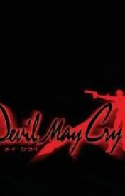 Living with Dante {Devil May Cry fanfic~} #1 by ZerlinaQuinn