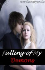 Falling of My Demons (Poetry) by She_Writes