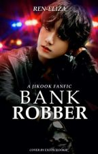 🌟Bank Robber🌟 by Ren-Eliza