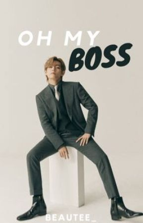 Oh My Boss by beautee_