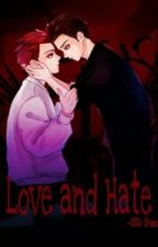 [Longfic] [ChanSoo] Love and Hate by Meomeo6112