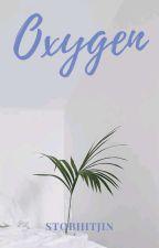 OXYGEN by stobhitjin