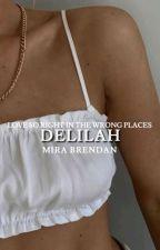 Delilah | The Divas Series by mira_brendan_