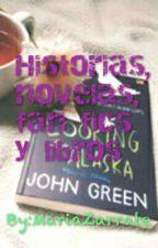 Recomendación de Historias, fanfic, libros ¡Y más! by MariaZarrate