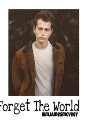 Forget The World || James McVey by iamjamesmcveey