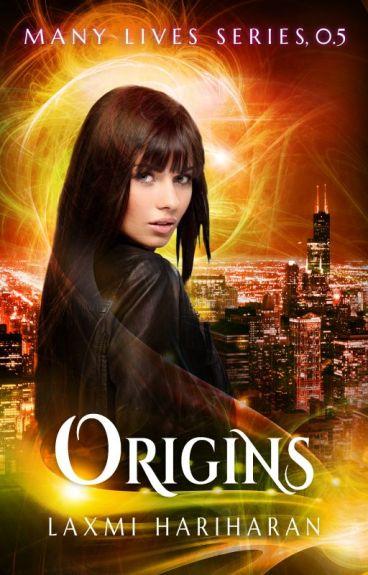 Origins (Many Lives, book 0.5) by LaxmiHariharan