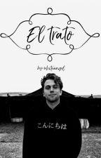 """""""El Trato"""" (Luke Hemmings y tu) by im5sosgirl"""