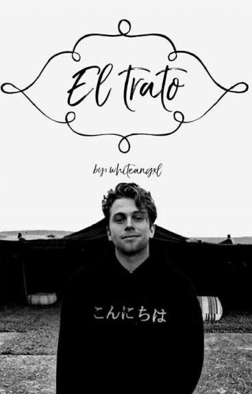 """""""El Trato"""" (Luke Hemmings y tu)"""