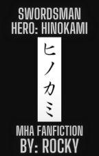 Swordsman Hero: Hinokami by Rackafella