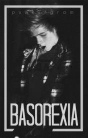 basorexia || l.h by punkstgram