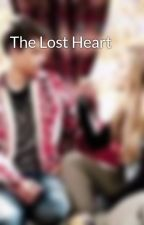 The Lost Heart by Hopingdreamingxfam