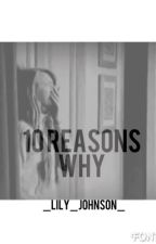 10 reasons why by phanqts