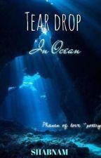 Tear Drop: In Ocean  by LadyRisen