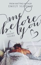 Me Before You by EmSlough